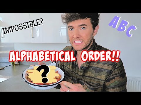 I Only Ate Food In Alphabetical Order For 24 Hours