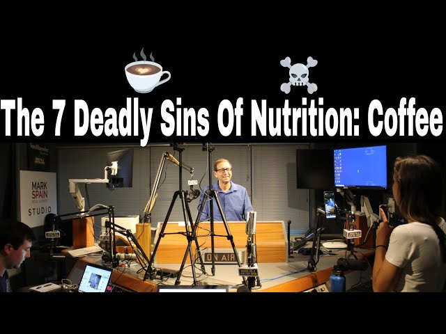 The 7 Deadly Sins of Nutrition: Coffee