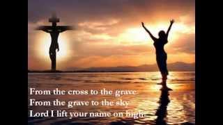 Lord I Lift Your Name on High & Lyrics