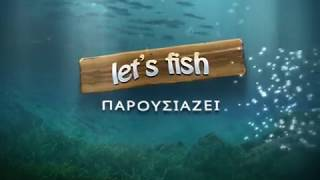 Let's Fish - Casablanca GR