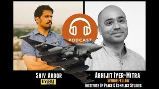 PODCAST: Abhijit Iyer-Mitra on the Rafale deal politics