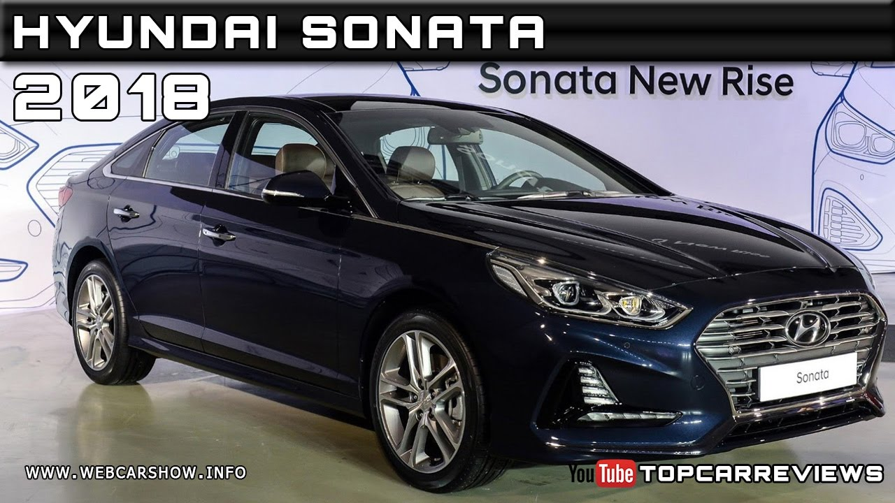 2018 Hyundai Sonata Review Rendered Price Specs Release Date