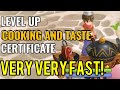 Level up cooking and taste certificate super fast!