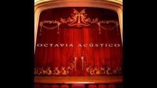 Octavia - Tratame bien (Acustico)