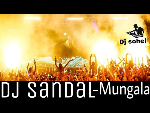 New dj sandal-Mungala 1 full base 1 dhumal