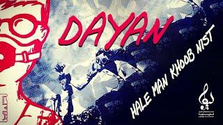 Dayan - Hale Man Khoob Nist