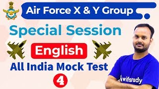 7:00 PM - Air Force 2019 X & Y Group | English by Sanjeev Sir | All India Mock Test-4