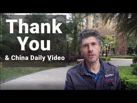 Thank You & China Daily Video