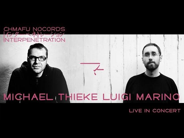 Luigi Marino & Michael Thieke @ Interpenetration 1.8.3