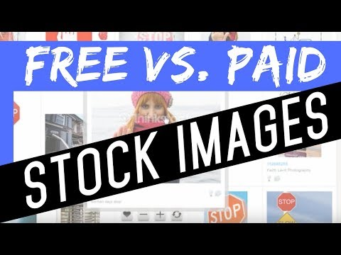 Stock Images - Free VS Paid Images - Quality vs Value, Is it WORTH Paying For Images?