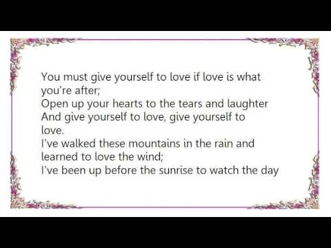 Kate Wolf - Give Yourself to Love Lyrics