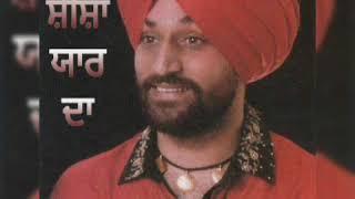 punjabi song  Seesha yaar da by surjit bindrakhia