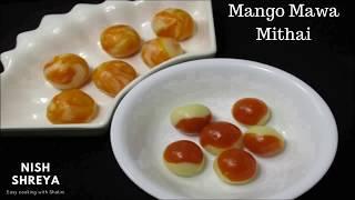 Mango Mawa Mithai | Only 3 Ingredients Fusion Recipe | New & Unique Sweet Recipe