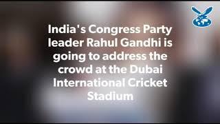 Rahul Gandhi in Dubai - UAE-based expatriates throng for speech