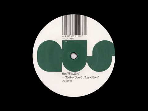 Paul Woolford - Father [AUS107]