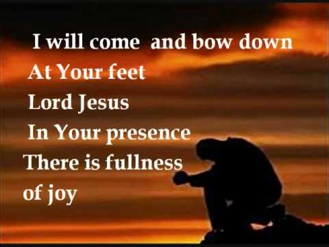 all creation will bow at your feet songs lyrics - Lyrster.com
