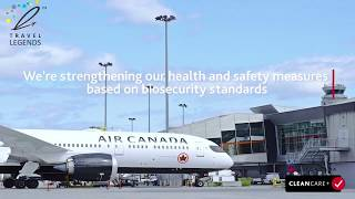 Are You Travelling To Canada Air Canada Introduces CLEANCARE