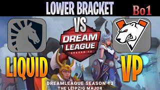 Liquid vs VP | EPIC 70 Min Game Bo1 | Lower Bracket DreamLeague 13 The Leipzig Major | DOTA 2 LIVE