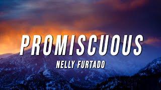 Nelly Furtado - Promiscuous (Lyrics) ft. Timbaland