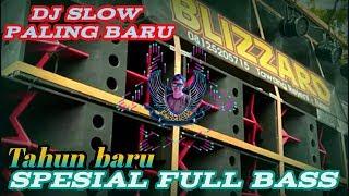 Download lagu DJ SLOW FULL BASS PALING BARU 2019 SPESIAL TAHUN BARU MP3