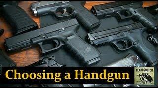 Choosing Handgun