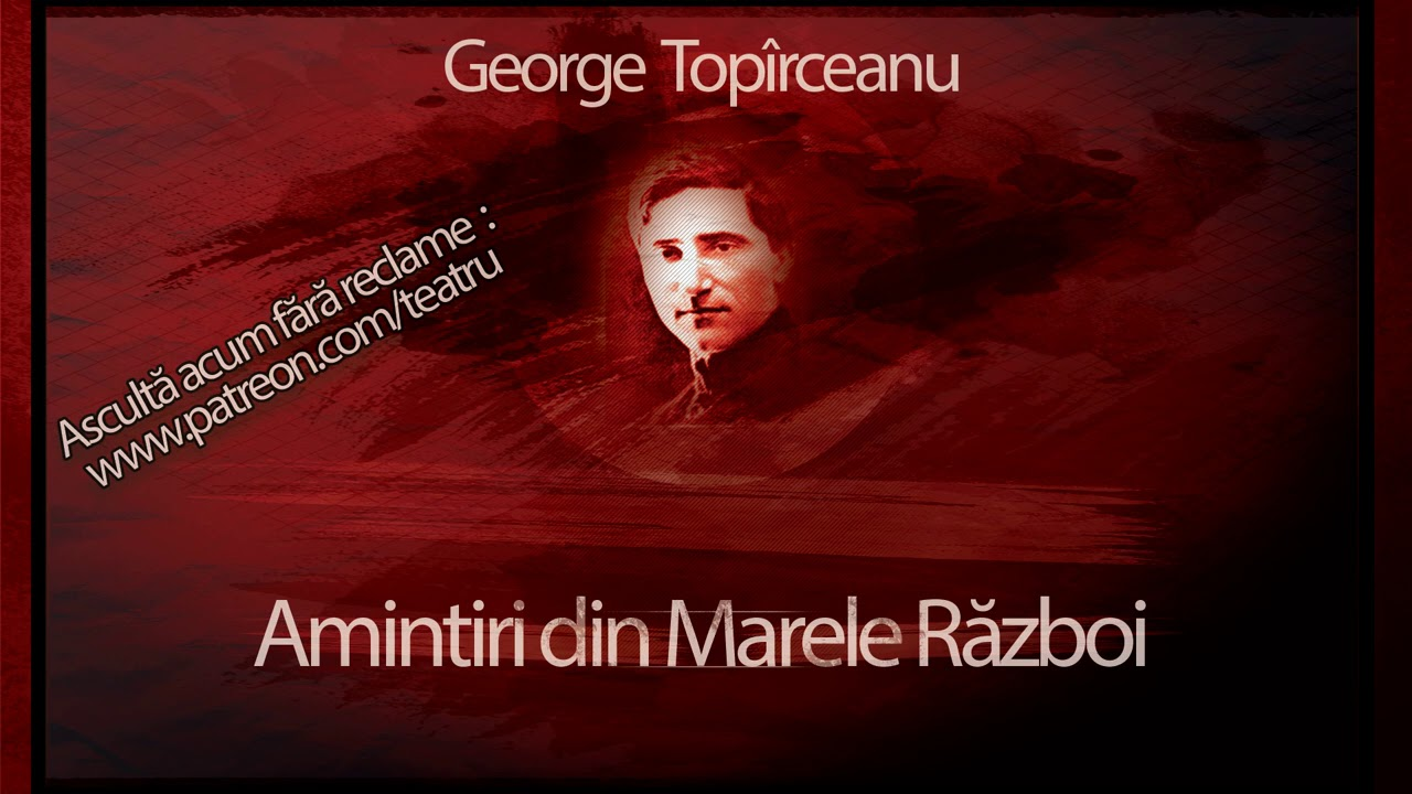 George Topîrceanu - Amintiri din Marele Război