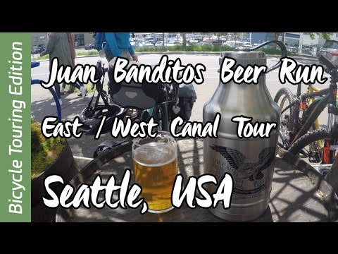 JuanBanditoTravels | Bicycle Touring Edition | Juan Bandito's Beer Run - Seattle Canal Tour 2017