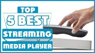 ✅  Best Streaming Media Player 2019 * Top 5 Streaming Media Player (Reviews)
