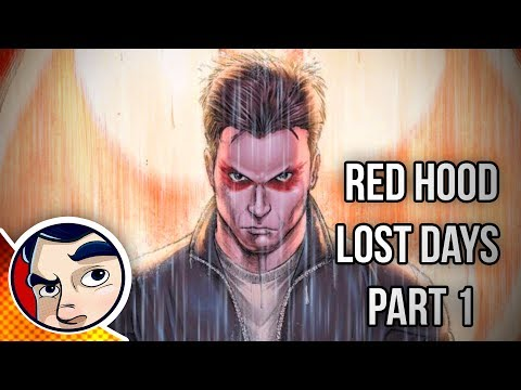 "Red Hood Lost Days ""#1 Origin"" - Complete Story"