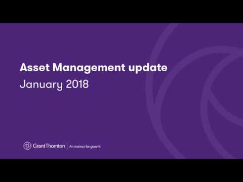 Grant Thornton - Asset Management update January 2018