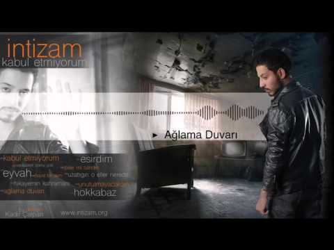 06. İntizam - Ağlama Duvarı ( Official Audio )