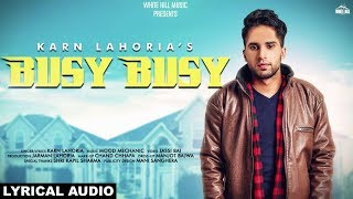 Busy Busy (Lyrical Audio) Karn Lahoria | New Punjabi song 2019 | White Hill Music
