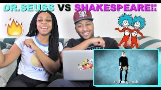 "Epic Rap Battles of History ""Dr Seuss VS Shakespeare"" REACTION!!!"