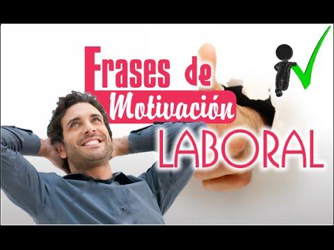 Frases De Motivación Laboral Motivación En El Trabajo