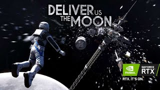 Deliver Us The Moon   NVIDIA RTX Trailer   Out Now