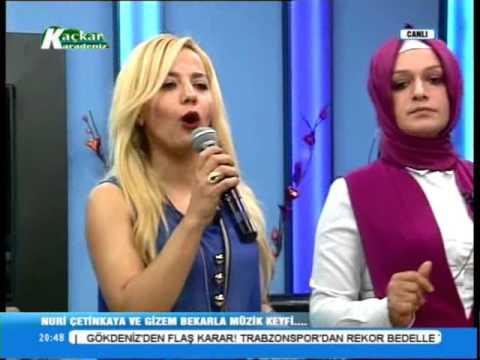 KAÇKAR KARADENİZ TV NURİ ÇETİNKAYA VE GİZEM BEKAR (MÜZİK KEYFİ) 22.11.2015