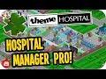 Theme Hospital: HOSPITAL MANAGER PRO! #4 - Let's Play Theme Hospital Tycoon