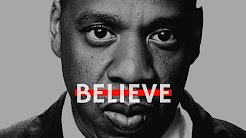 JAY Z | BEST MOTIVATIONAL QUOTES | BELIEVE