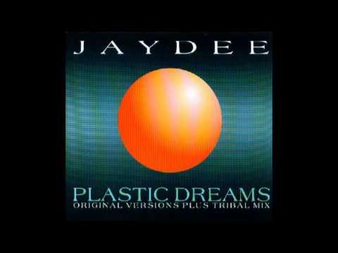 Jaydee  Plastic Dreams Long Version 1993