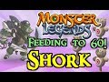 Monster Legends - Feeding to 60! : Shork