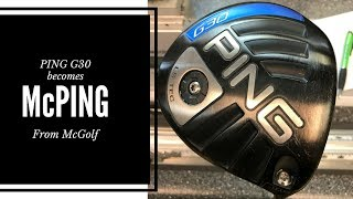 Golf Club Repair: PING G30 REbuild by McGolf