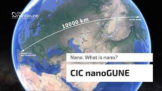 Nano. What is nano? - CIC nanoGUNE