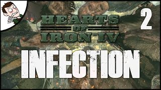 ZOMBIES INVADE FRANCE!  Hearts of Iron 4 Infection Mod Gameplay - Part 2