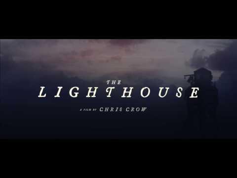 THE LIGHTHOUSE Trailer - Chris Crow (2016) Thriller