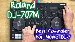 Roland DJ-707M Review - Best Serato DJ Controller EVER For Mobile DJs?