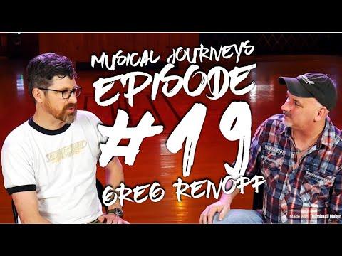 Greg Renoff  Musical Journeys Episode #19