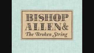 Bishop Allen - The Chinatown Bus