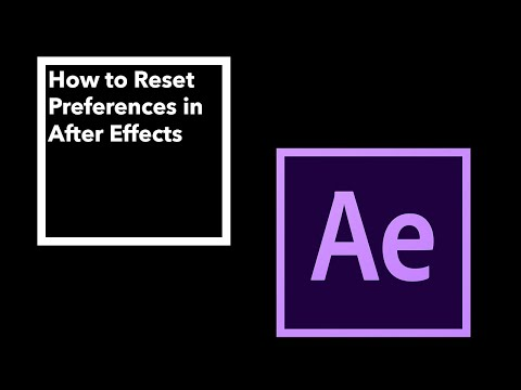How to Reset Preferences in After Effects