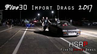 Five30 Import Drags II