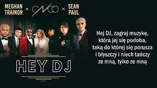 CNCO - HEY DJ ft. Meghan Trainor, Sean Paul [Tłumaczenie PL]
